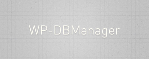 wp dbmanager wordpress plugin